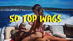 50 Top Sexy Wags del mondo del Calcio